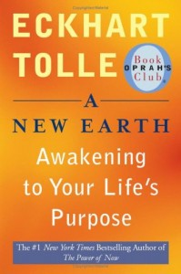 Book Recommendations: The Power of Now and A New Earth by Eckhart Tolle