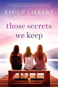 those-secrets-we-keep-emily-liebert