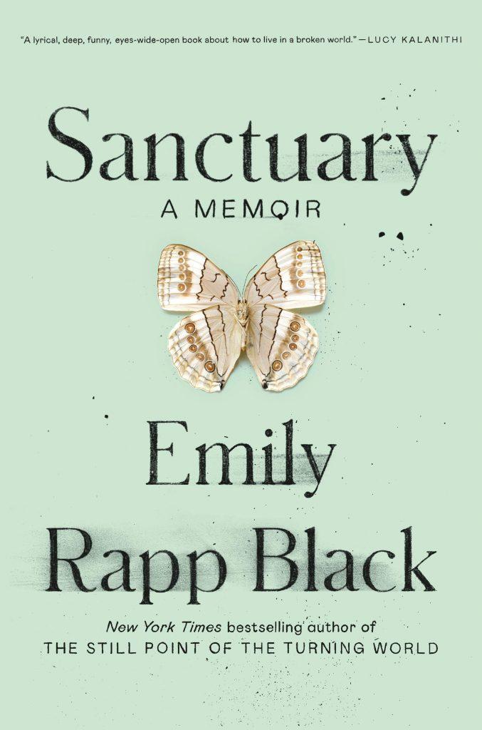 Sanctuary by Emily Rapp Black